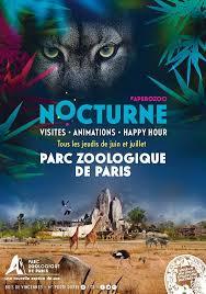 Nocturne du parc Zoologique de Paris en juin, juillet et août