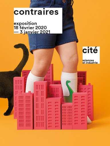 exhibition contraries at the cité des Sciences