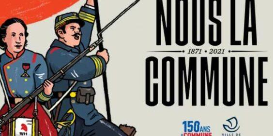 """L'expo """"Nous la commune"""" (1871-2021)"""