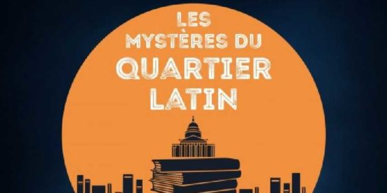 "L'Escape Game ""Les mystères du quartier Latin"""