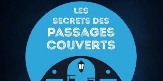 """L'Escape Game """"Les secrets des passages couverts"""" (collège, lycée)"""
