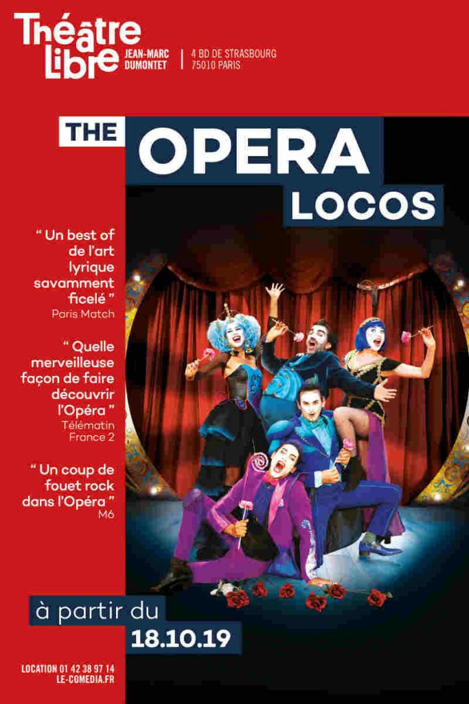 the opera locos au théâtre Libre à Paris