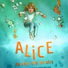Alice au Pays des Miroirs