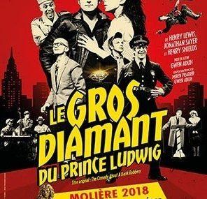 le gros diamant du prince Ludwig, la pièce de théâtre drolatique