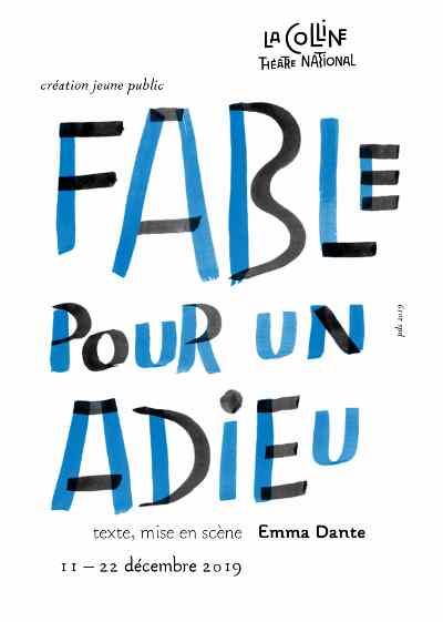 Fable pour un adieu, pièce jeune public au theatre de la colline à Paris