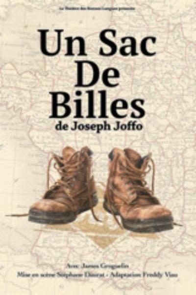 Un Sac De Billes Adaptaton Theatrale Tres Forte Du Livre