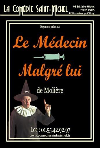 medecin malgré lui à la comédie Saint Michel