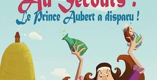 Help, Prince Aubert has disappeared