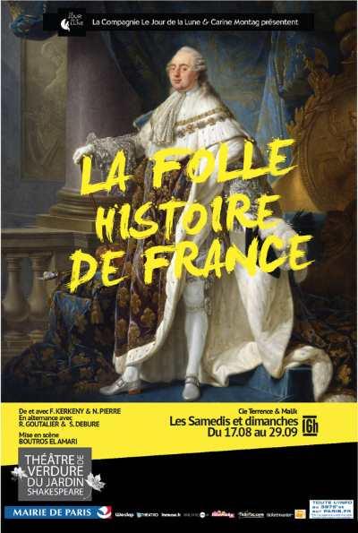 LA folle histoire de France, au théâtre de Verdure