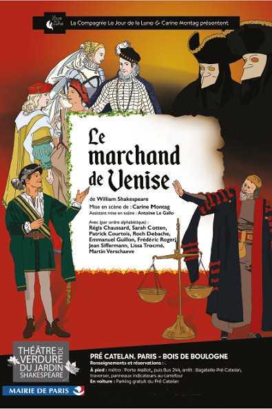 Le marchand de Venise, au théâtre de Verdure