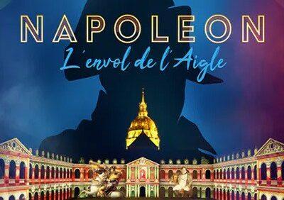 La nuit aux Invalides, Napoléon l'envol de l'Aigle