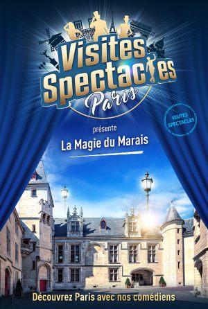 Visite spectacle : La magie du Marais