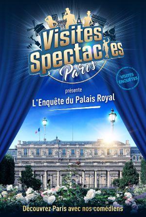 Visite spectacle : l'enquête du Palais Royal, à faire en famille