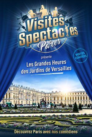Visite spectacle à Versailles