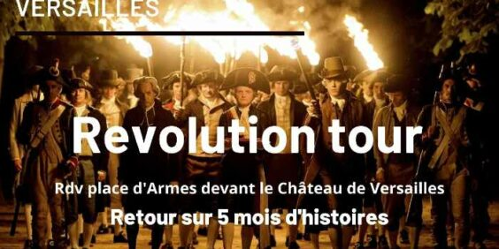 """Revolution tour"", guided tour in Versailles"