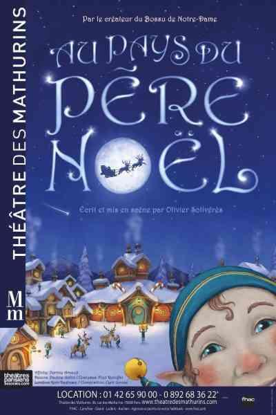 Au Pays du Père Noël : le spectacle de noel parisien pour les enfants