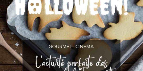 """Gourmet-Cinéma """"Spécial Halloween"""""""